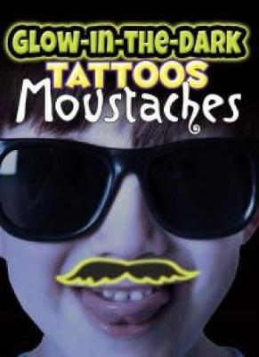 Glow-in-the-Dark Tattoos Moustaches by Dover