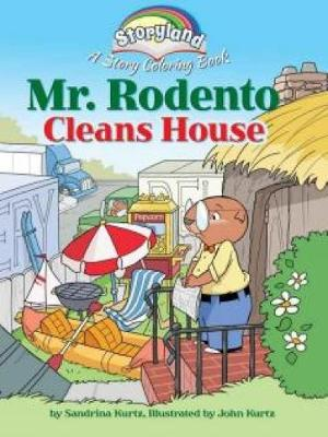 Storyland: Mr. Rodento Cleans House A Story Coloring Book by John Kurtz
