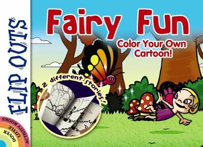 FLIP OUTS -- Fairy Fun: Color Your Own Cartoon! by Diego Pereira