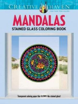 Creative Haven Mandalas Stained Glass Coloring Book by Marty Noble