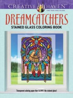 Creative Haven Dreamcatchers Stained Glass Coloring Book by Marty Noble