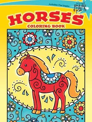 SPARK -- Horses Coloring Book by Noelle Dahlen
