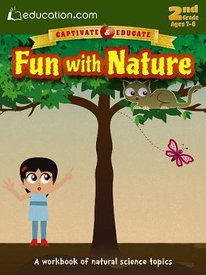 Fun with Nature A workbook of natural science topics by Education.com