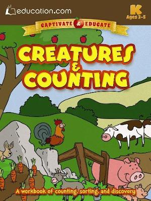 Creatures & Counting A workbook of counting, sorting, and discovery by Education.com