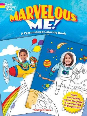 Marvelous Me! A Personalized Coloring Book by Andree Tracey