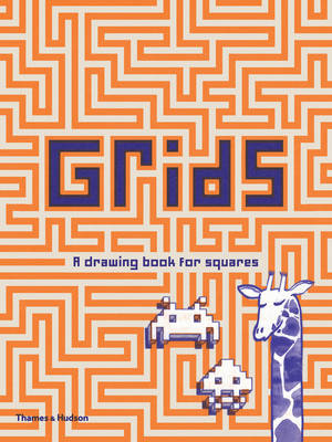 Grids: A Drawing Book for Squares DIY Doodling by Jacky Bahbout
