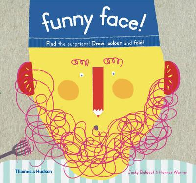 Funny Face!: Find the Surprises! Draw Colour and Fold! Find the Surprises! Draw Colour and Fold! by Jacky Bahbout