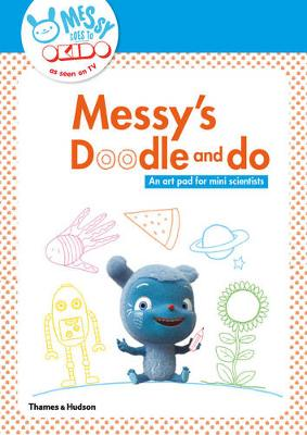 OKIDO: Doodle and Do: Messy Things to Make and Do, Pull Out and P by Okido