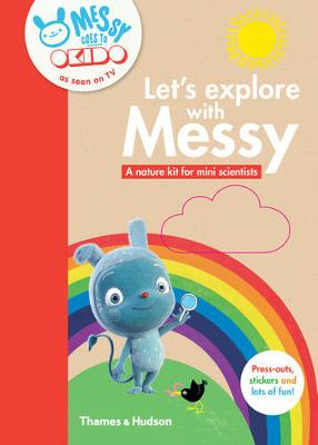 Let's Explore with Messy: A Nature Kit for Mini Scientists by Okido