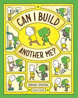 Can I Build Another Me? by Shinsuke Yoshitake