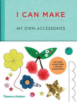 I can make my own accessories Easy-to-follow patterns to make and customize fashion accessories by Georgia Vaux