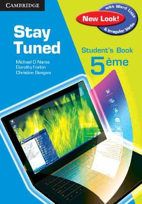 Stay Tuned Student's Book for 5eme by Michael D. Nama, Dorothy Forbin, Christine Bongwa