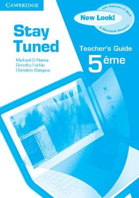 Stay Tuned Teacher's Guide for 5eme by Michael D. Nama, Dorothy Forbin, Christine Bongwa