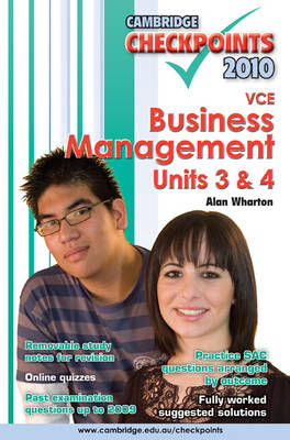 Cambridge Checkpoints VCE Business Management Units 3 and 4 2010 by Alan Wharton