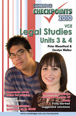 Cambridge Checkpoints VCE Legal Studies Units 3 and 4 2010 by Peter Mountford, Carolyn Walker