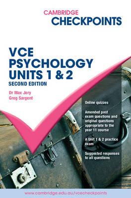 Cambridge Checkpoints VCE Psychology Units 1 and 2 by Max (Adjunct Senior Lecturer) Jory, Greg Sargent