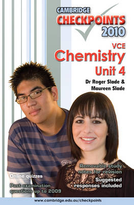 Cambridge Checkpoints VCE Chemistry Unit 4 2010 by Roger Slade, Maureen Slade