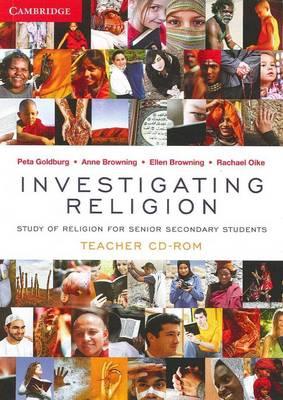 Investigating Religion Teacher CD-Rom by Peta Goldburg, Anne Browning, Ellen Browning, Rachael Oike