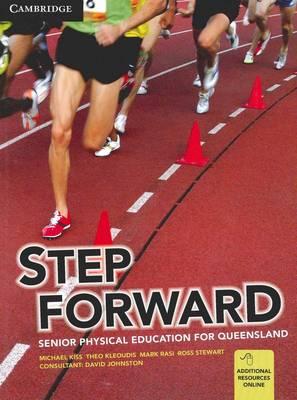 Step Forward: Senior Physical Education for Queensland by Michael Kiss, Mark Rasi, Theo Kleoudis, Ross Stewart