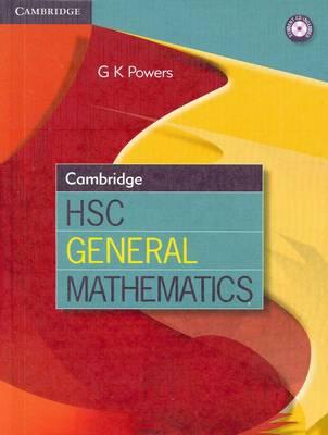 Cambridge HSC General Mathematics by Greg Powers