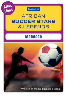 African Soccer Stars and Legends: Morocco by Manyo Bernard Besong