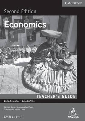 NSSC Economics Teacher's Guide by Gisella Muharukua, Catherine Vries