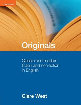 Originals Classic and Modern Fiction and Non-Fiction in English by Clare West