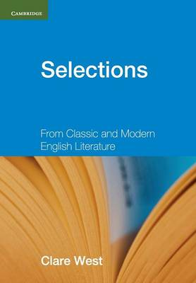 Selections Teacher's Book From Classic and Modern English Literature by Clare West
