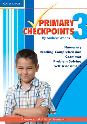 Cambridge Primary Checkpoints - Preparing for National Assessment 3 by Andrew Woods