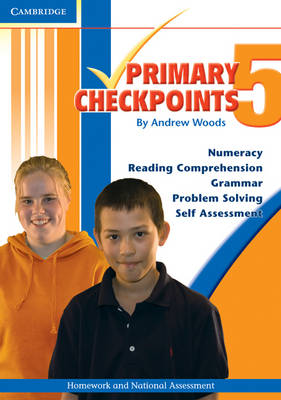 Cambridge Primary Checkpoints - Preparing for National Assessment 5 by Andrew Woods