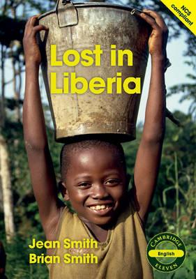 Lost in Liberia Lost in Liberia by Jean Smith, Brian Smith