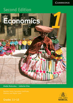 NSSC Economics Module 1 Student's Book by Gisella Muharukua, Catherine Vries