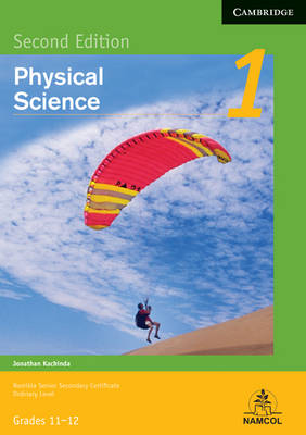 NSSC Physical Science Module 1 Student's Book by Jonathan Kachinda, Olantunde Ajayi