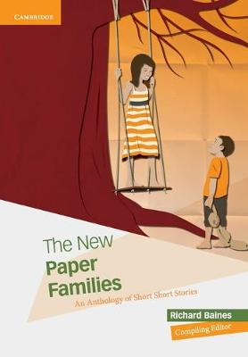 The New Paper Families An Anthology of Short Short Stories by Richard Baines