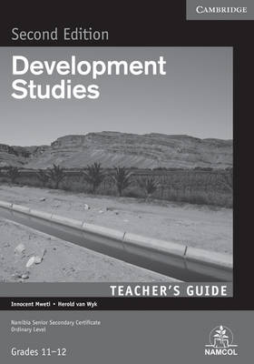 NSSC Development Studies Teacher's Guide by Innocent Mweti, H. van Wyk