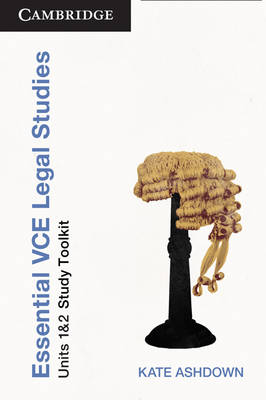 Essential VCE Legal Studies Units 1 and 2 Second Edition Toolkit by Kate Ashdown, Travis McGregor