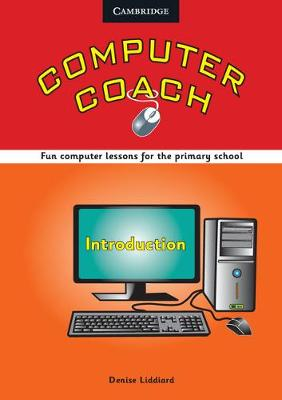 Computer Coach Introduction Book with CD-ROM by Denise Liddiard, Helen Karlsen
