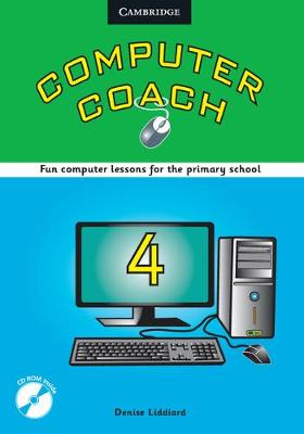 Computer Coach Book 4 Book with CD-ROM by Denise Liddiard, Helen Karlsen