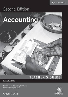 NSSC Accounting Teacher's Guide by Hansie Hendricks