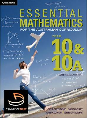 Essential Mathematics for the Australian Curriculum Year 10 and 10A by David Greenwood, Sara Wooley, Jenny Vaughan, Franca Frank