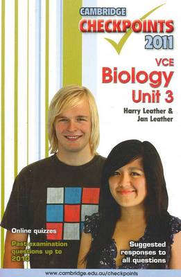 Cambridge Checkpoints VCE Biology Unit 3 2011 by Harry Leather, Jan Leather