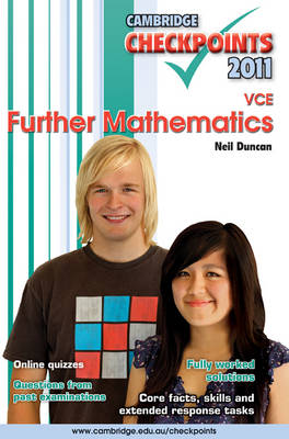 Cambridge Checkpoints VCE Further Mathematics 2011 by Neil Duncan