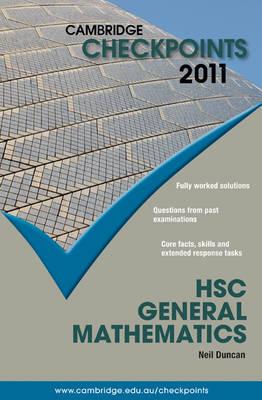 Cambridge Checkpoints HSC General Mathematics 2011 by Neil Duncan