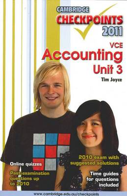 Cambridge Checkpoints VCE Accounting Unit 3 2011 by Tim Joyce