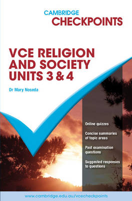 Cambridge Checkpoints VCE Religion and Society Units 3&4 2011-16 by Mary (Catholic Regional College) Noseda