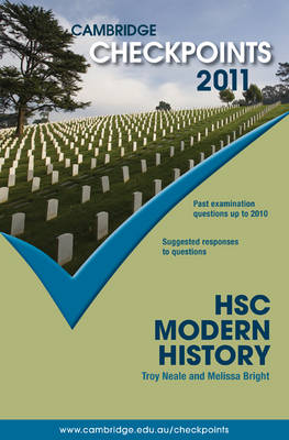 Cambridge Checkpoints HSC Modern History 2011 by Troy Neale, Melissa Bright