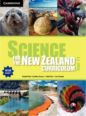 Science for the New Zealand Curriculum Year 11 by Donald Reid, Geoffrey Groves, Colin Price, Ian Tennant
