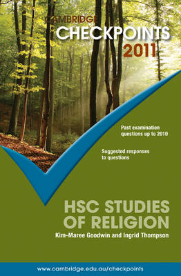 Cambridge Checkpoints HSC Studies of Religion 2011 by Kim-Maree Goodwin, Ingrid Thompson