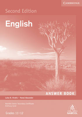 NSSC English 2nd Language Student's Answer Book by Luise B. Sirakis, Ronel Alexander