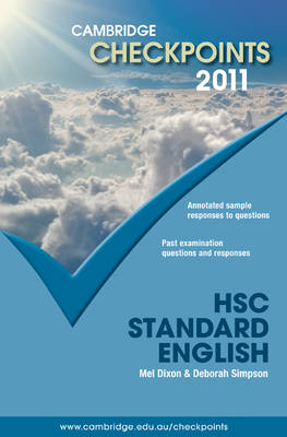Cambridge Checkpoints HSC Standard English 2011 by Melpomene Dixon, Deborah Simpson